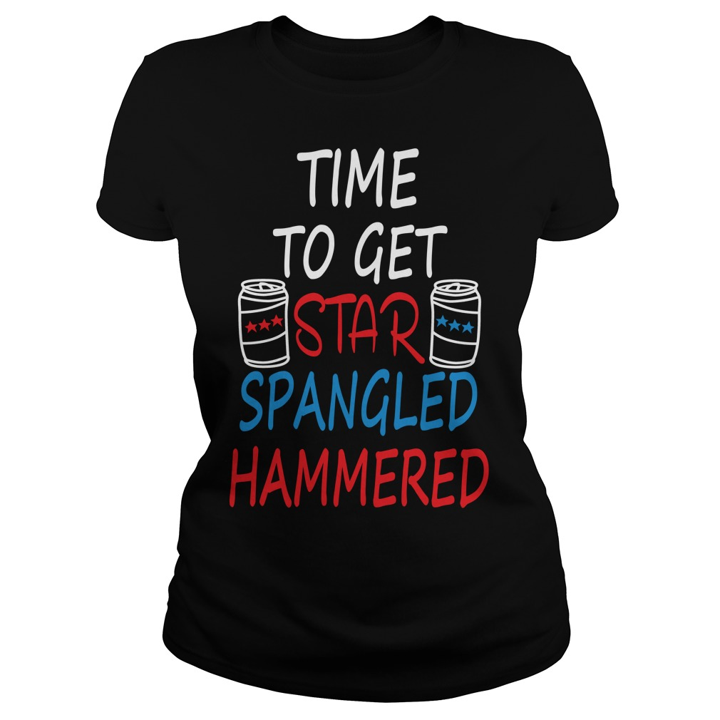 Time Get Star Spangled Hammered Ladies Shirt