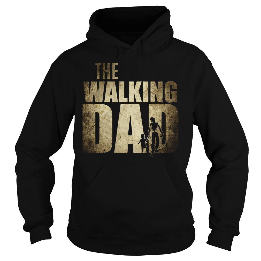 Walking Dad Hoodie