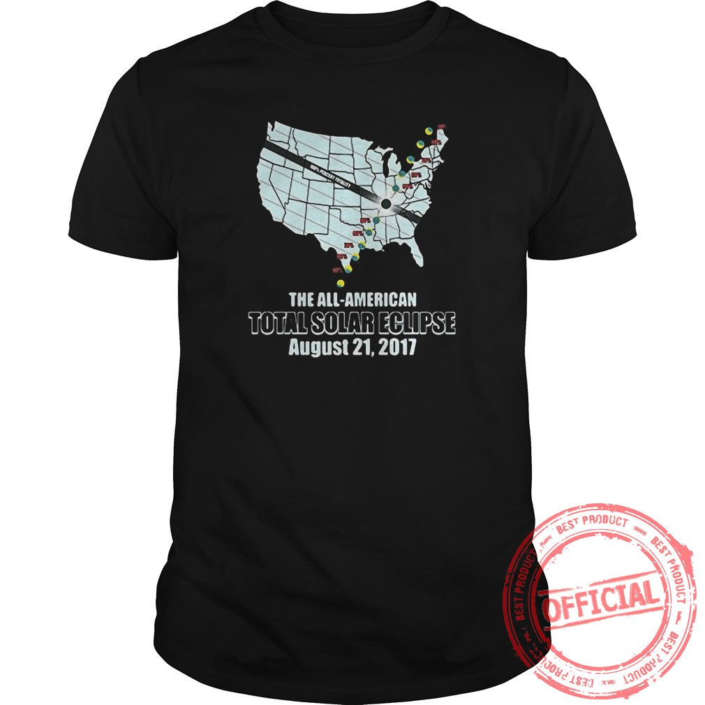 2017, The All American Total Solar Eclipse T Shirt