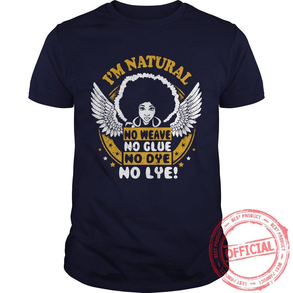 I'm Natural T Shirt.
