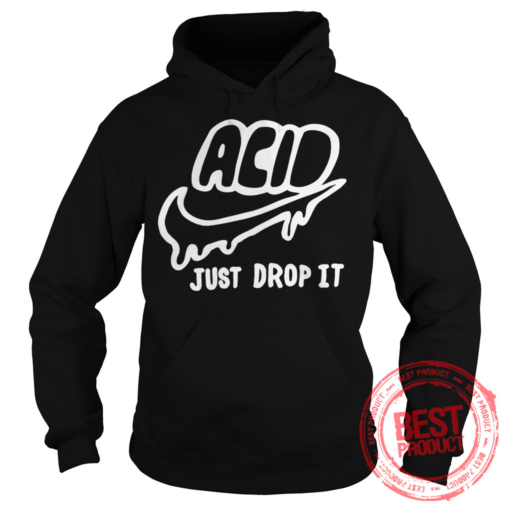 Acid Just Drop Hoodie