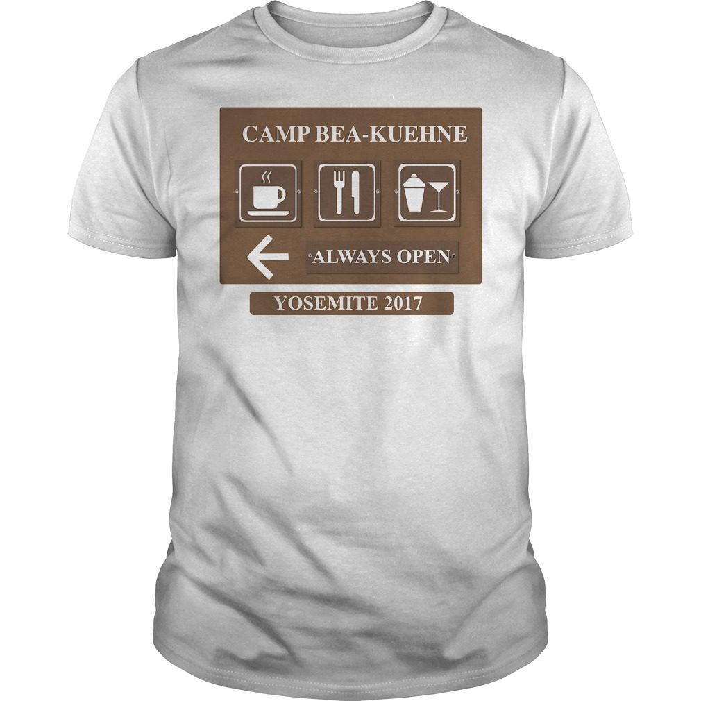 Camp Bea Kuehne Alway Open Yosemite 2017 Shirt