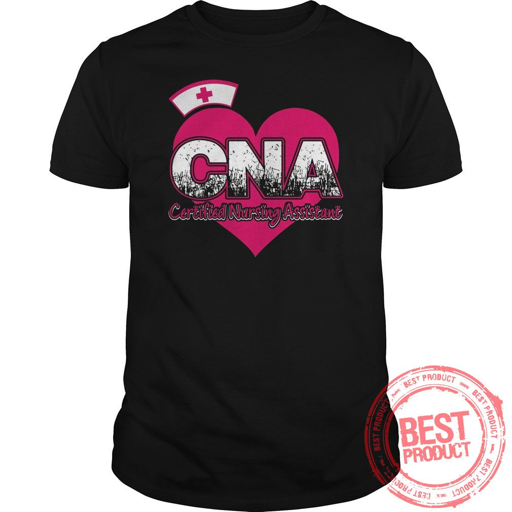 Cna Certified Nursing Assistant Shirt