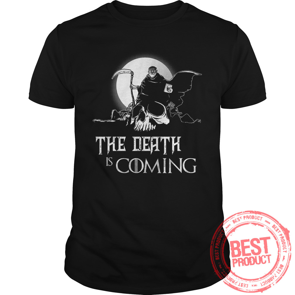 Death Coming Thrones Shirt