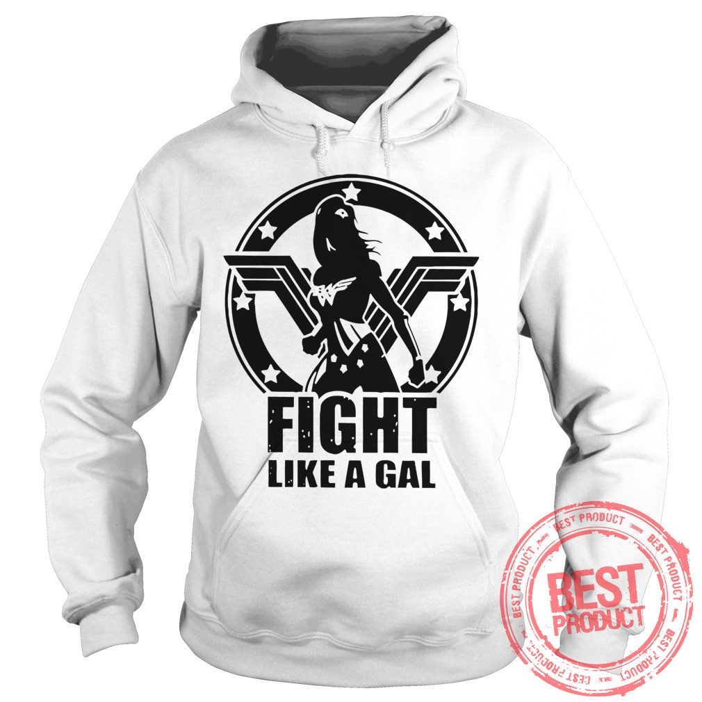 Fight Like Gal Wonder Woman Hoodie