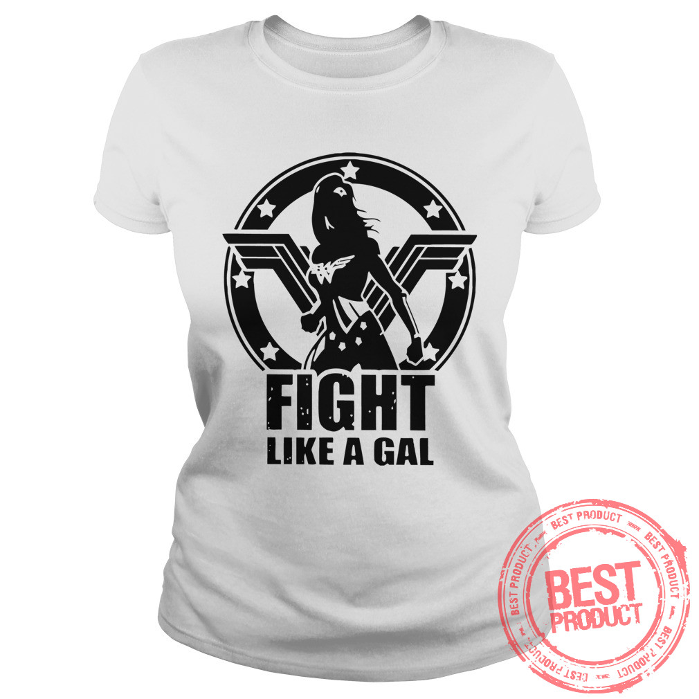 Fight Like Gal Wonder Woman Ladies Tee