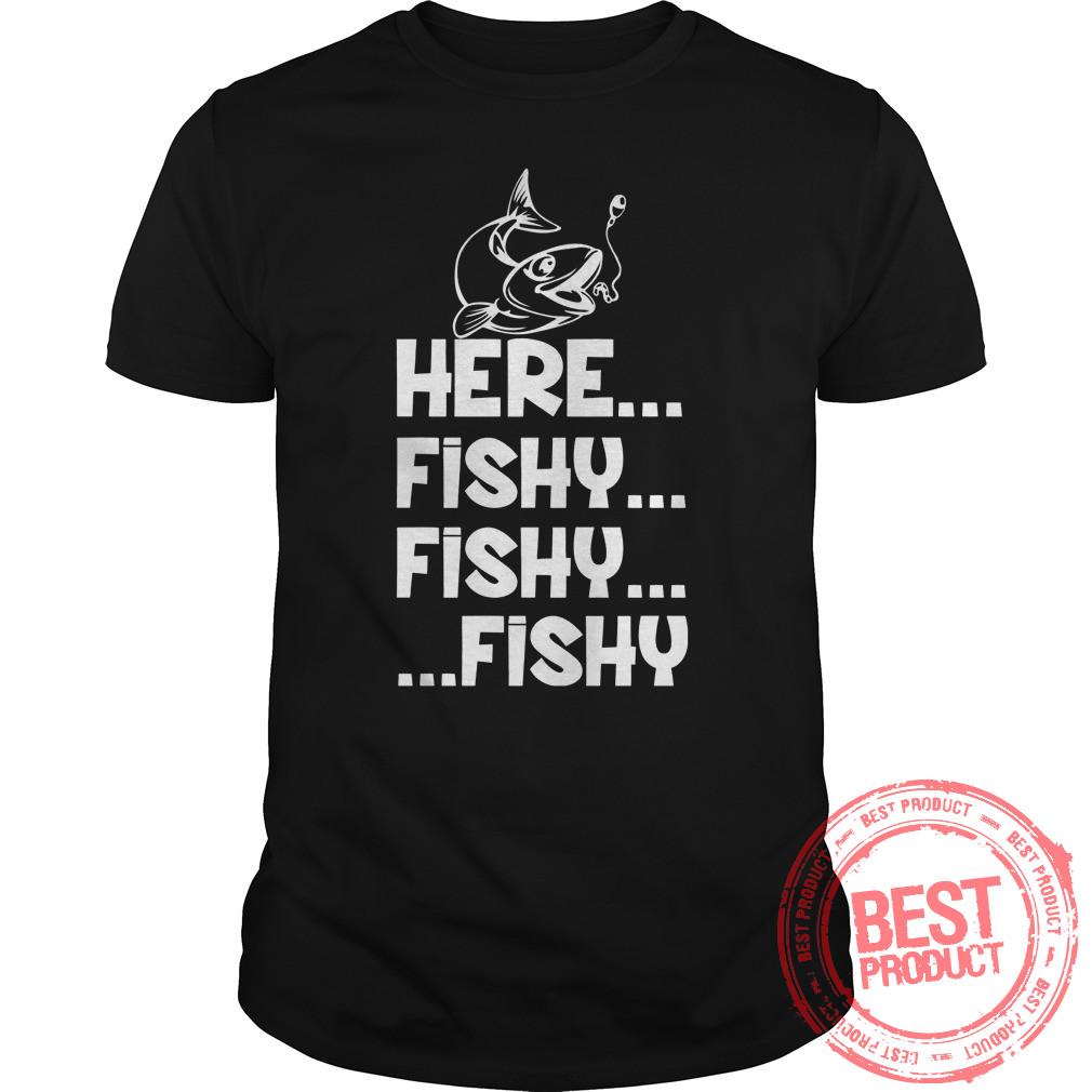 Fishy Fishy Fishy Shirt