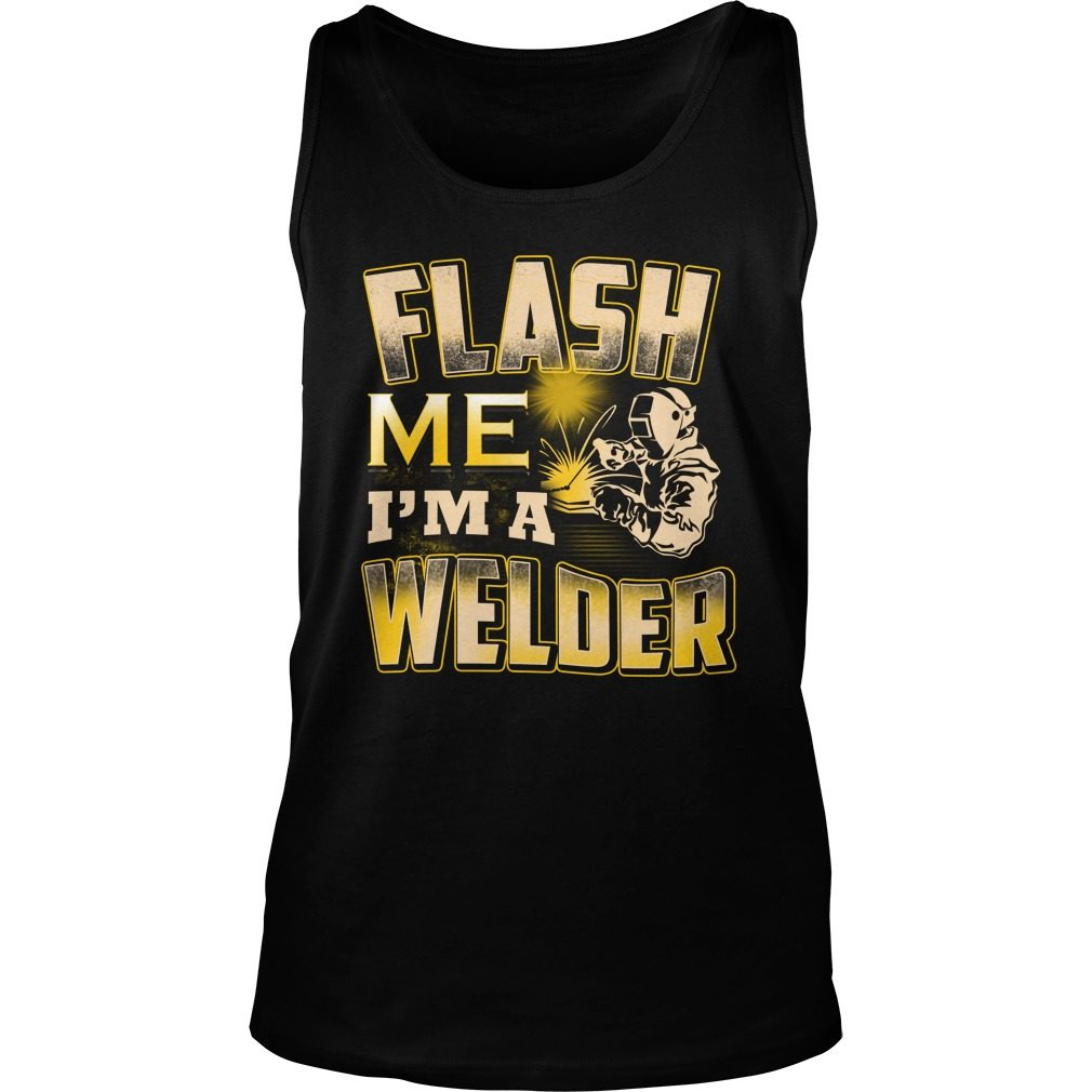 Flash Me I'm A Welder Shirt