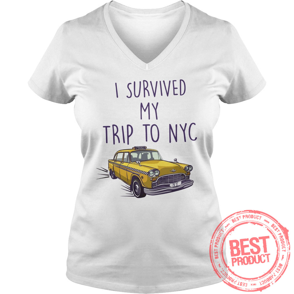 I Survived My Trip To Nyc V Neck Shirt