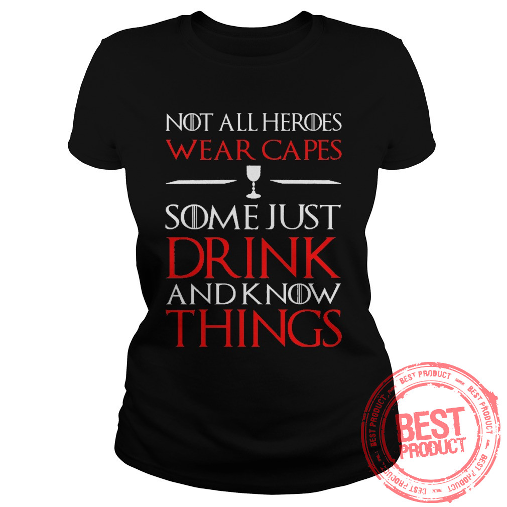 Not Heroes Wear Capes Ladies Shirt