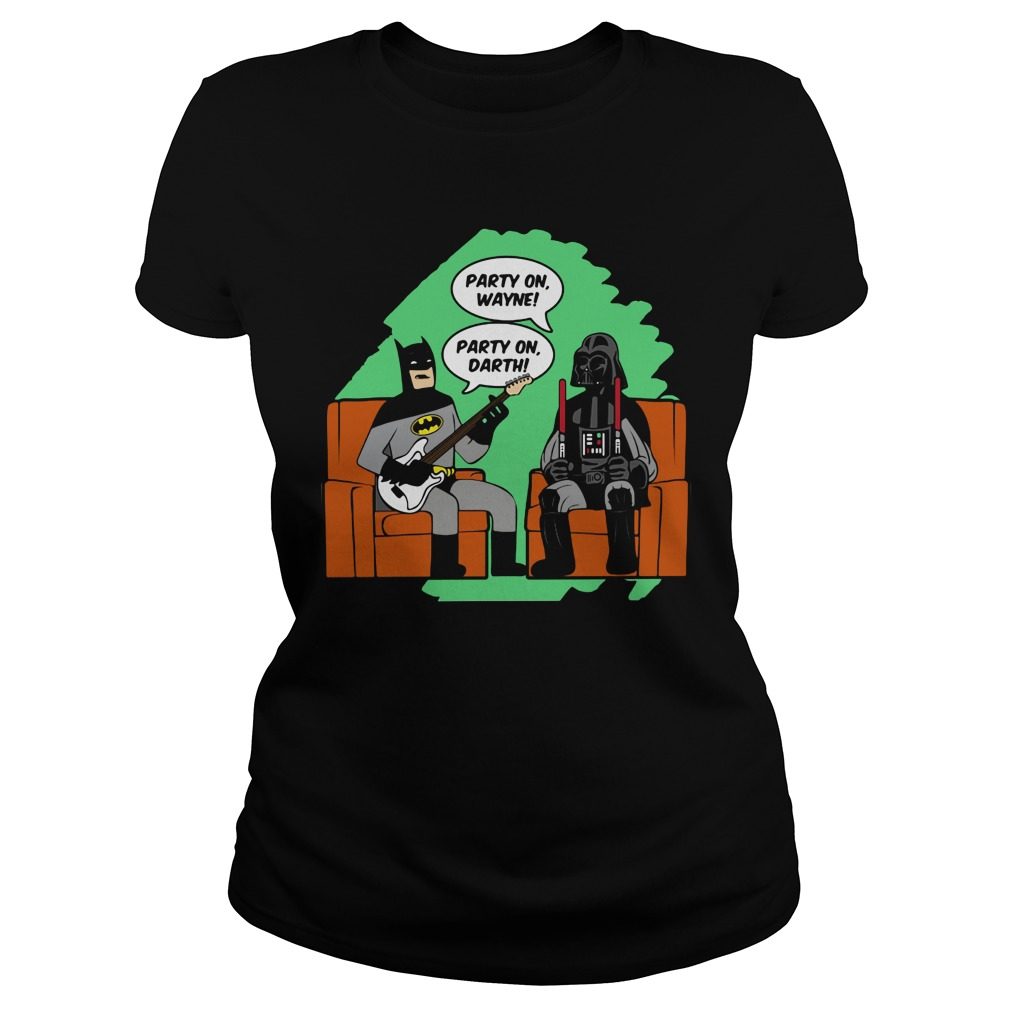 Party Wayne Party Darth Ladies Shirt