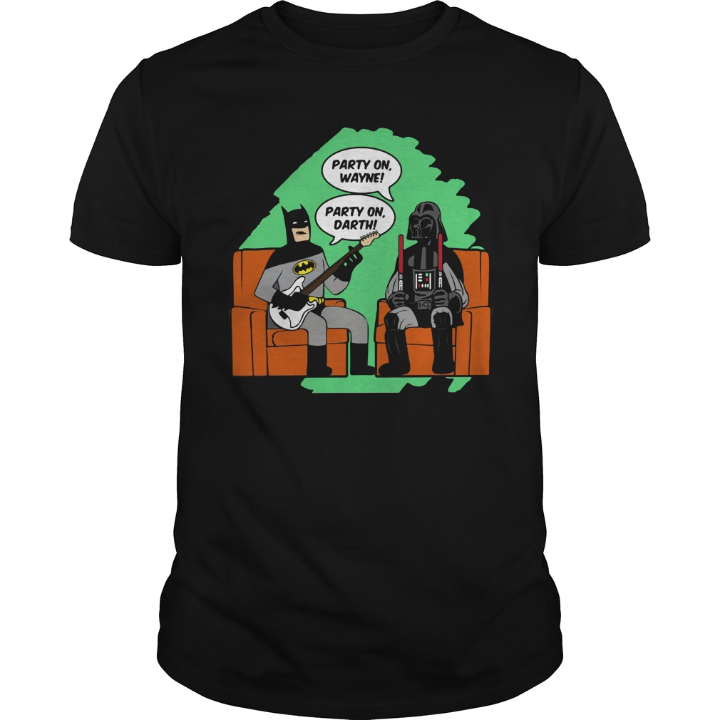 Party Wayne Party Darth Shirt