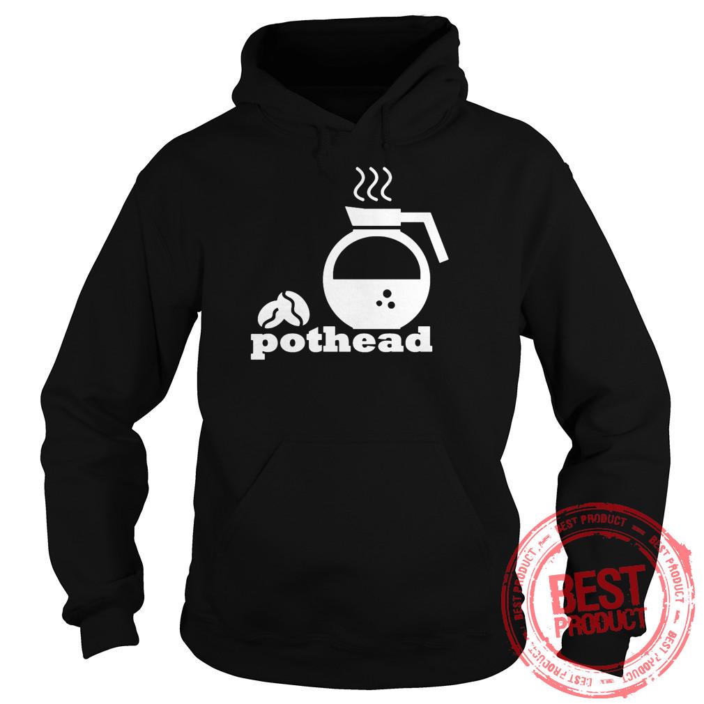 Pothead Coffee Lover Hoodie