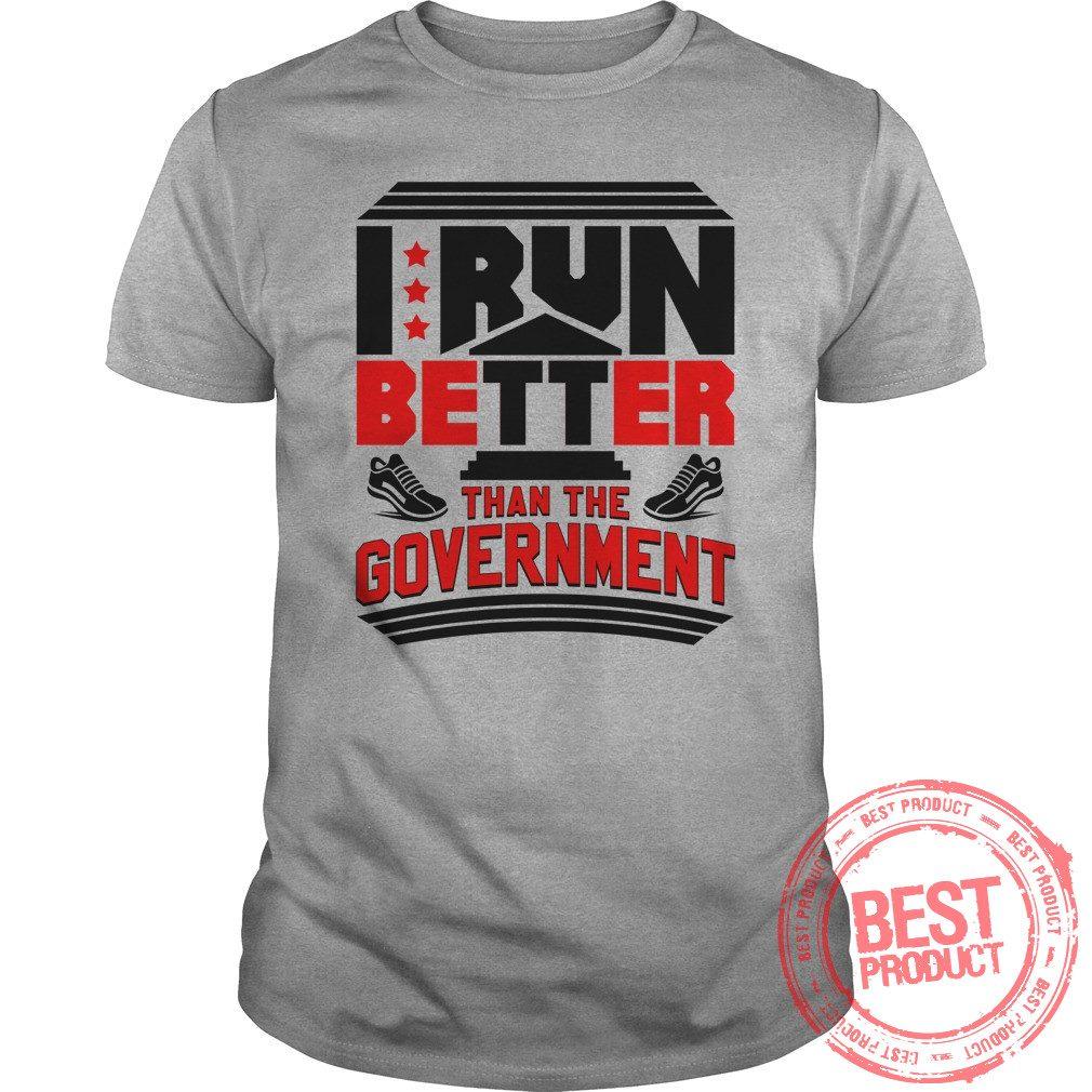 Run Better Government Shirt