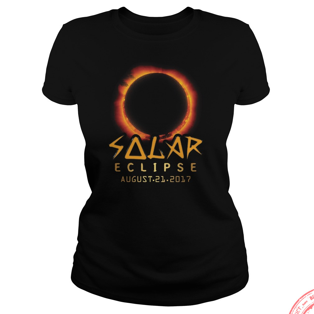 Solar Eclipse August 21 2017 Ladies Shirt