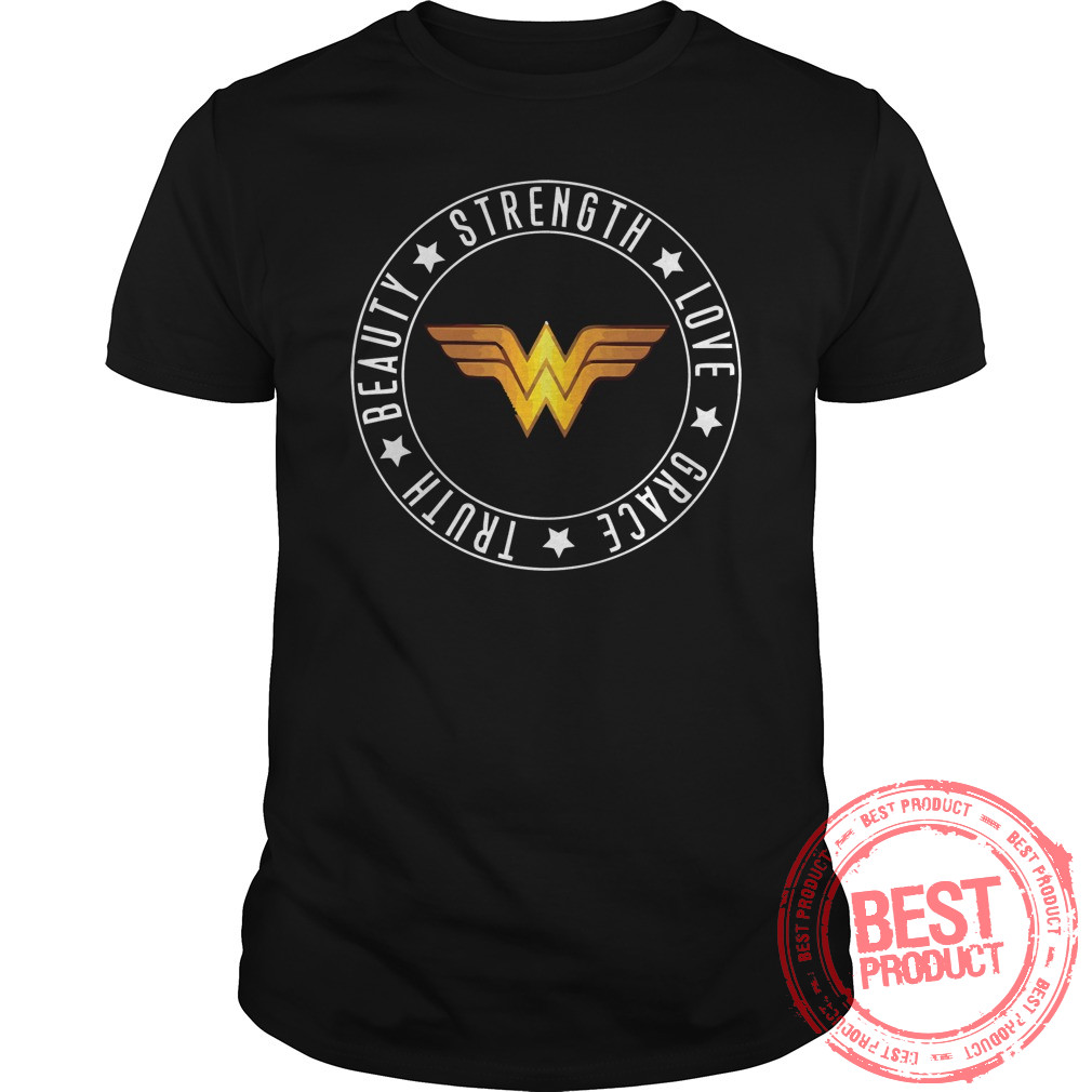 Strength Love Grace Truth Beauty Wonder Woman Logo Shirt 1