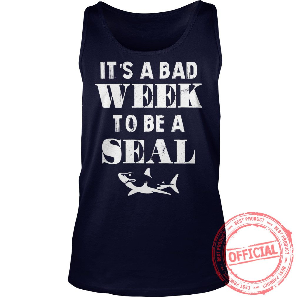 It's A Bad Week To Be A Seal Tank Top