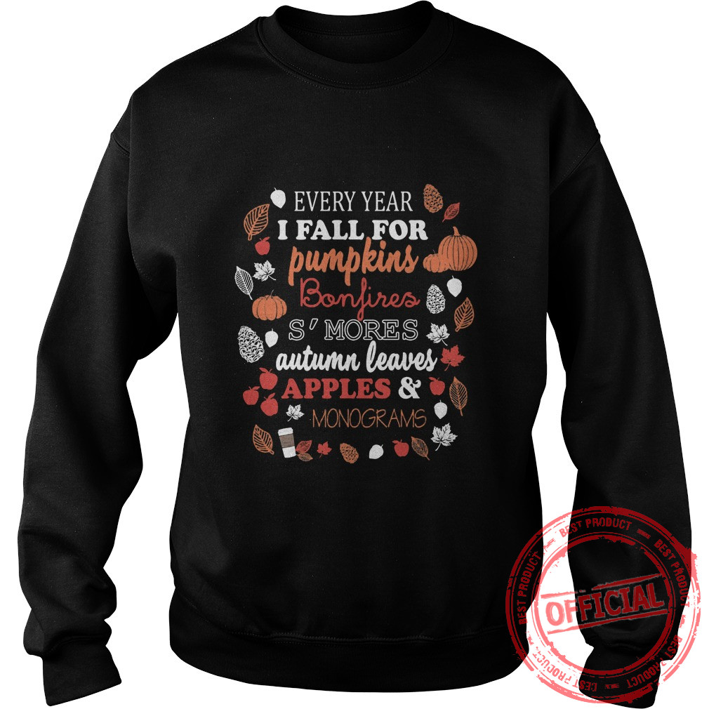 Every Year I Fall For Pumpkins Bonfires S'mores Sweater