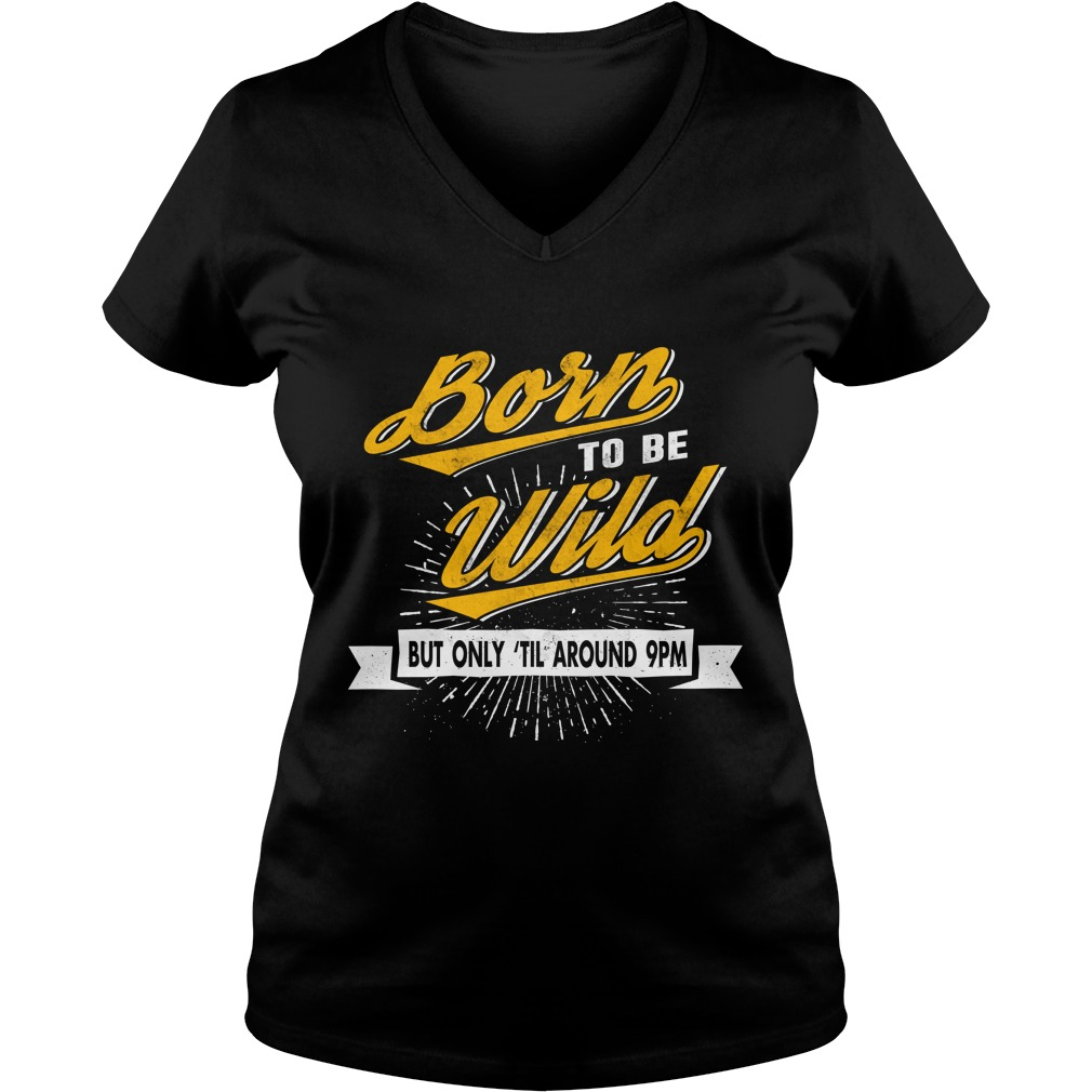 Born To Be Wild Tshirt