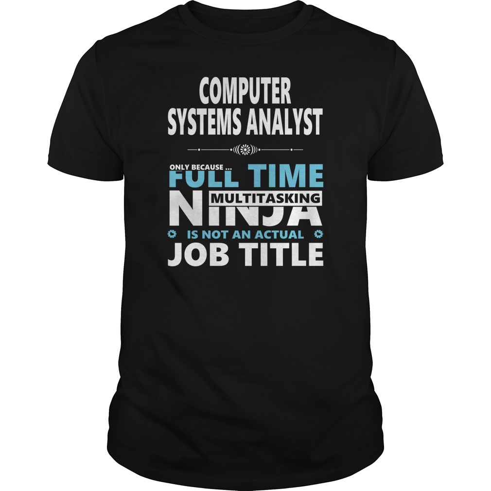 Computer Systems Analyst Jobs Shirt