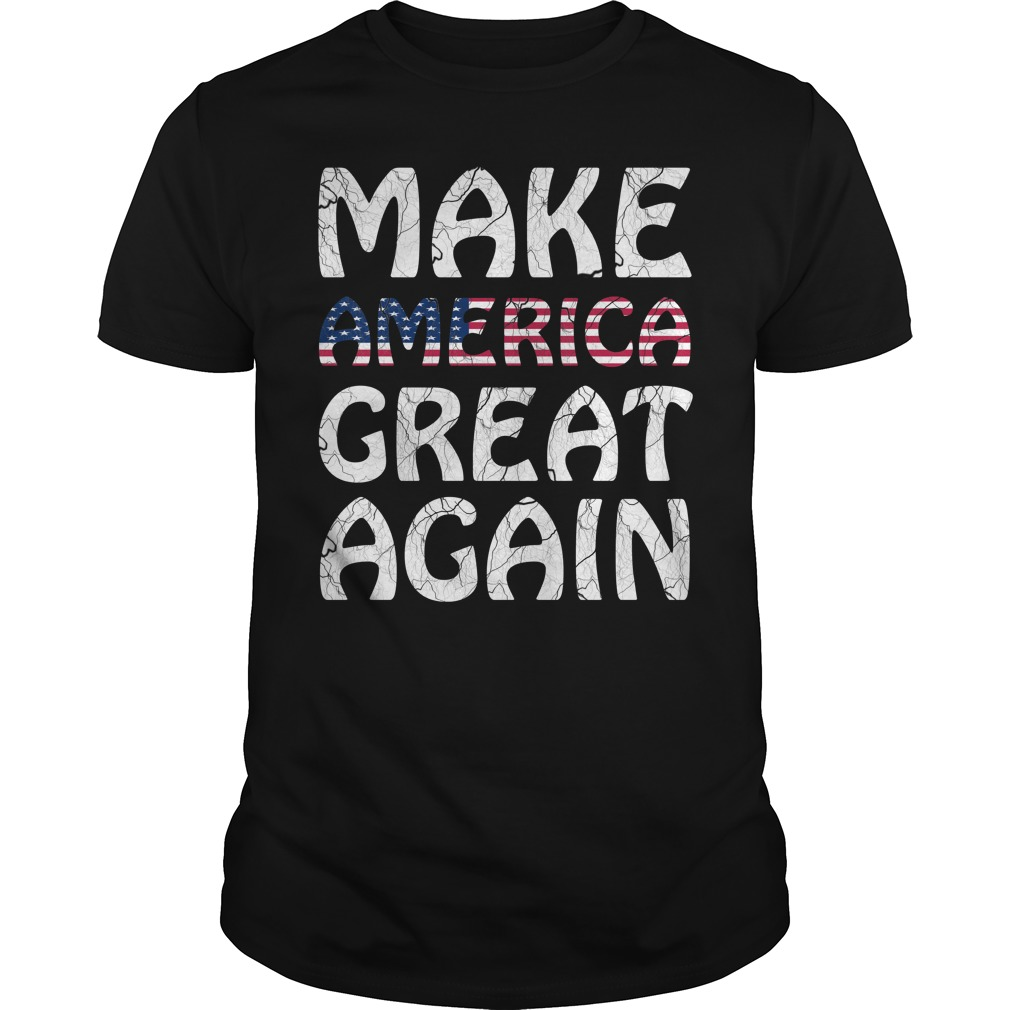 Make America Great Again T Shirt