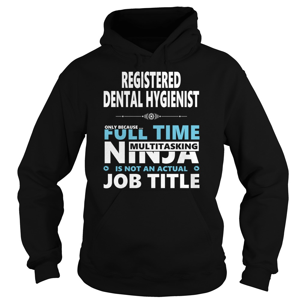 Registered Dental Hygienist Shirt