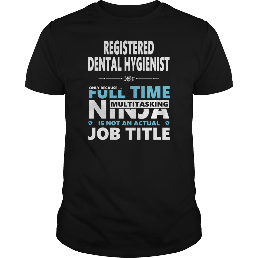 Registered Dental Hygienist Shirt
