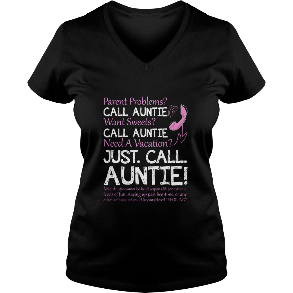 Womens Parent Problems? Call Auntie...just Call Auntie Shirt