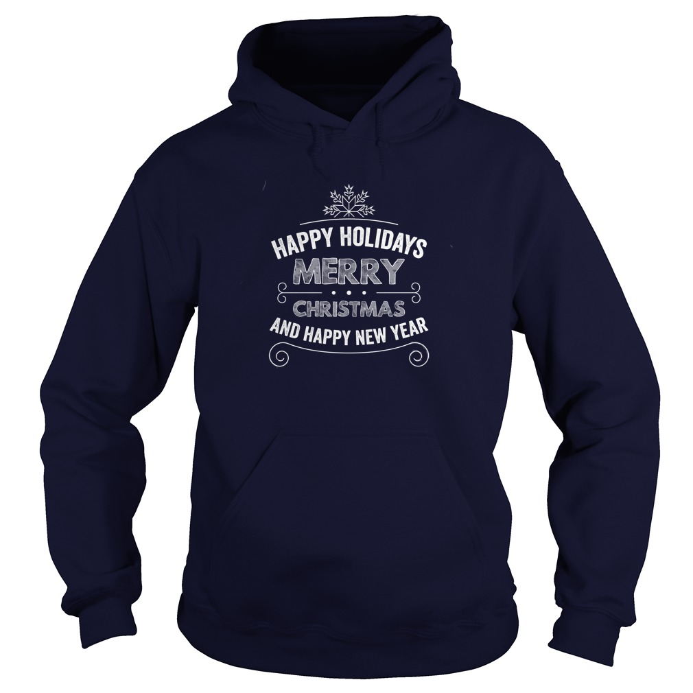 Happy Holidays Merry Christmas And Happy New Year Sweater