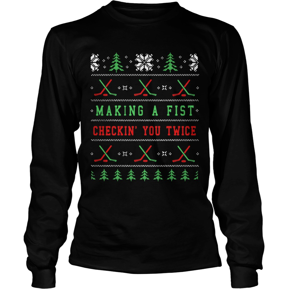 Making A Fist And Checking You Twice Sweater