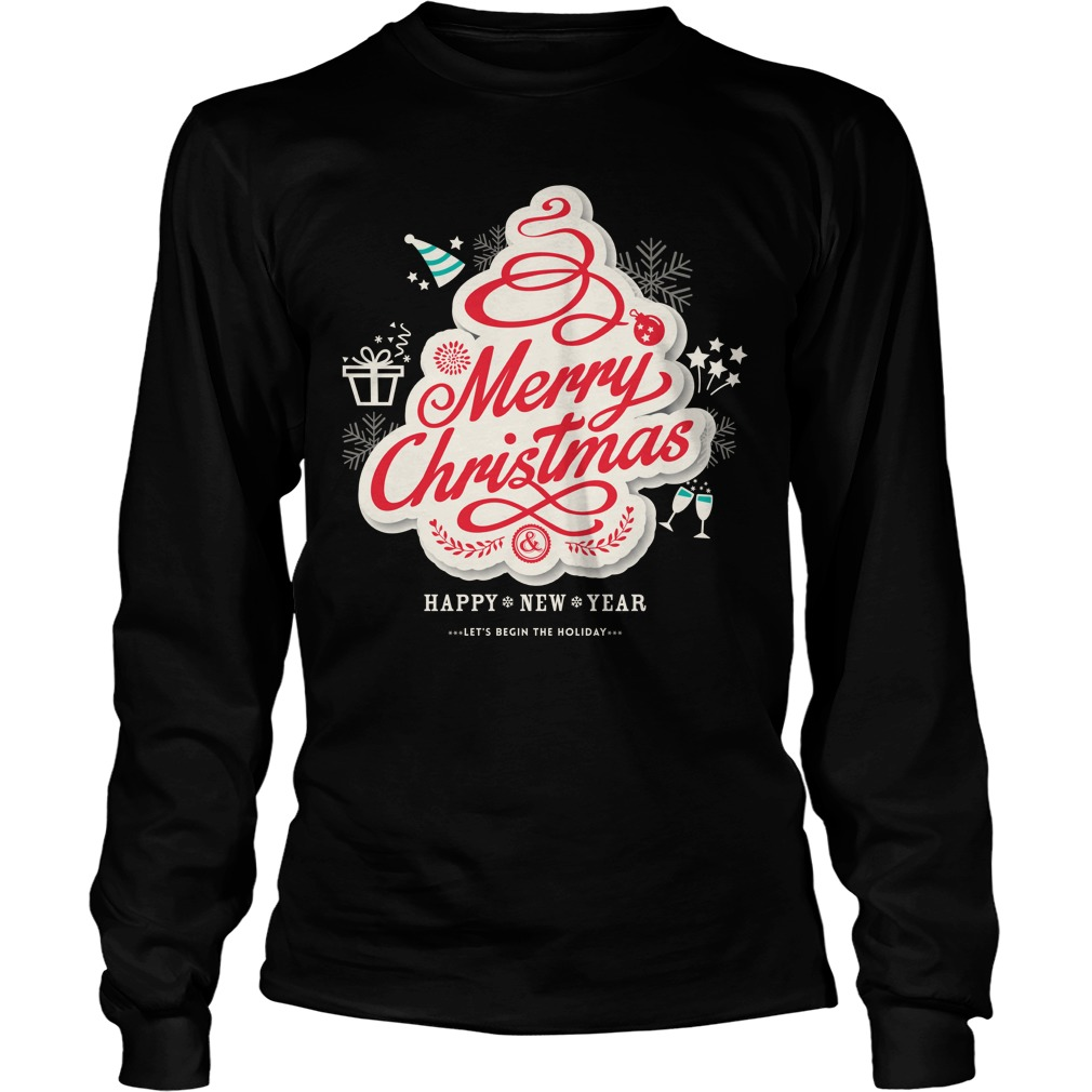 Merry Christmas And Happy New Year Lets Begin The Holiday Sweater