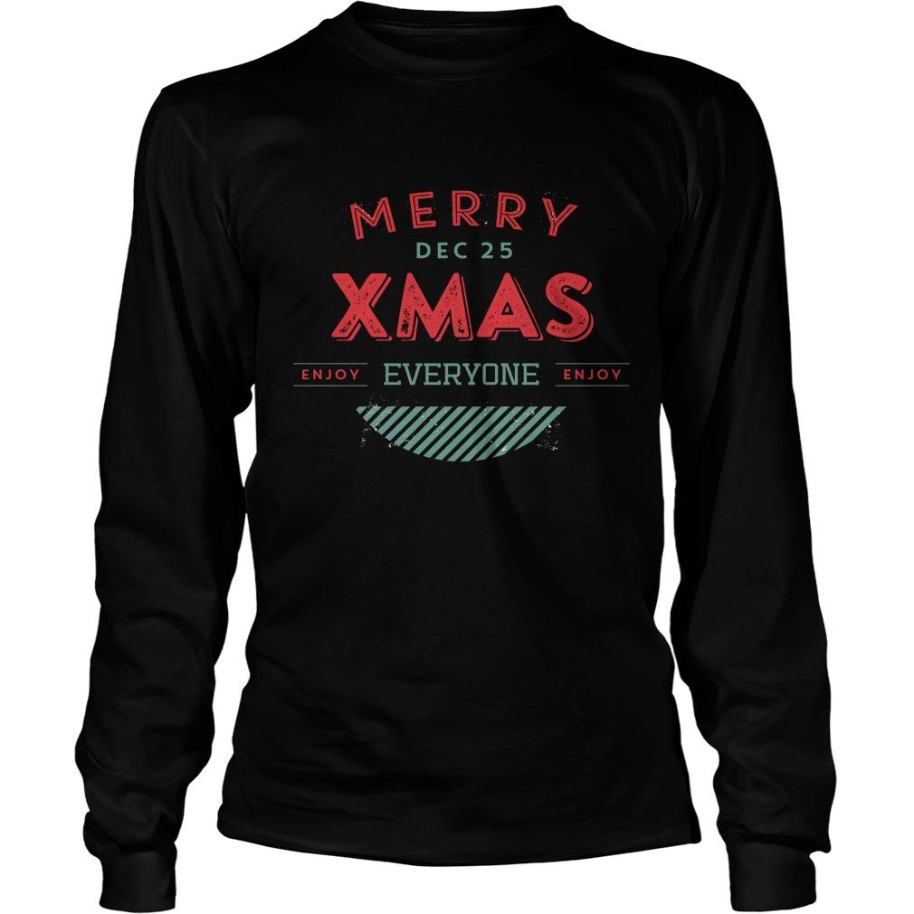 Merry Dec 25 Xmas Everyone Sweater