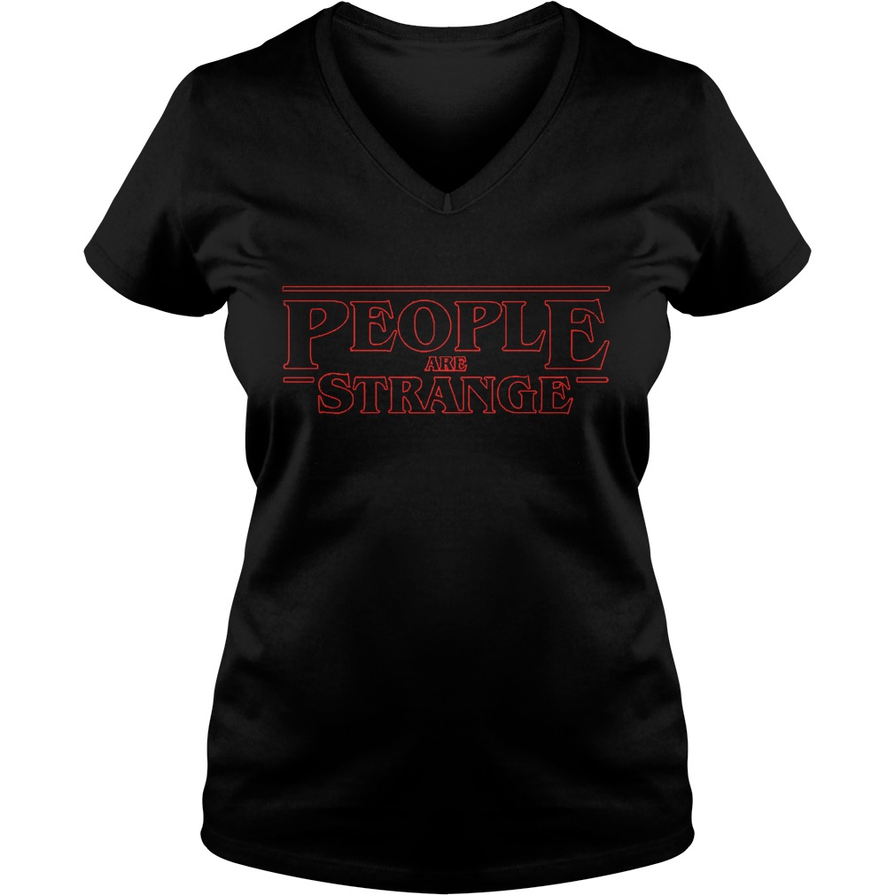People Are Strange Things Shirt