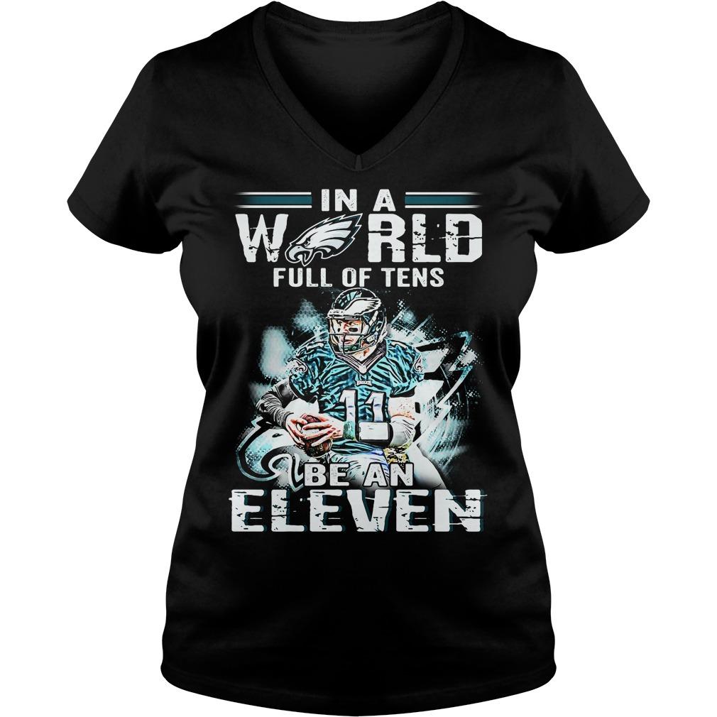 Carson Wentz World Full Tens Eleven V Neck T Shirt