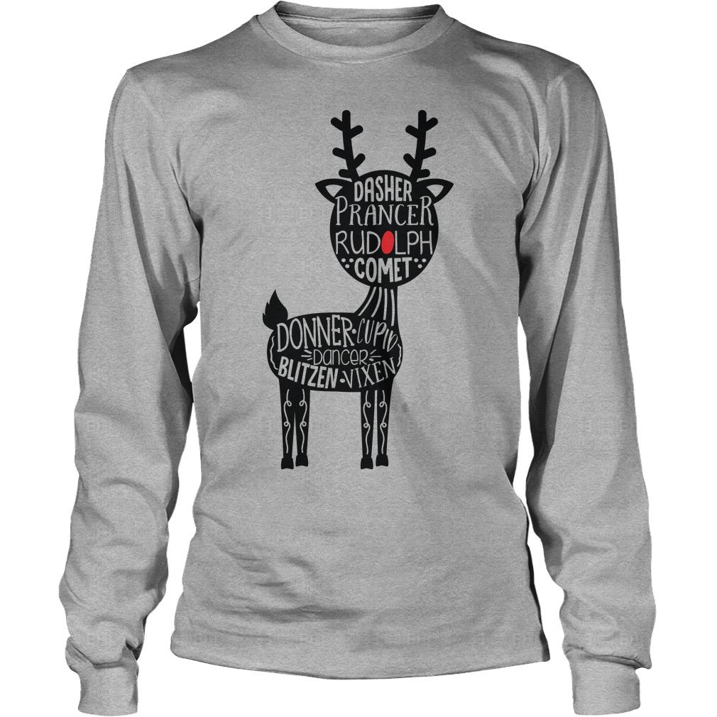Christmas Dasher Prancer Rudolph Comet Longsleeve Tee