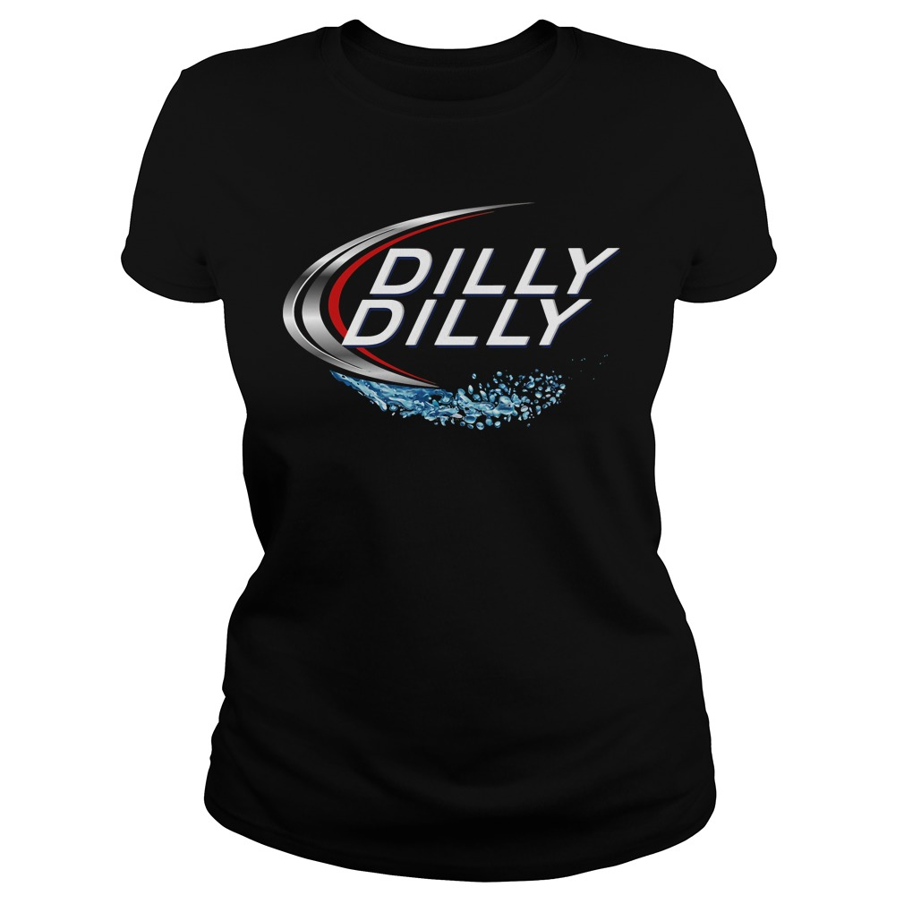 Dilly Dilly Bud Light Ladies Tee