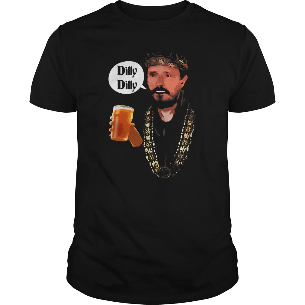 Dilly Dilly King Says Cheers Beer Drinking Shirt