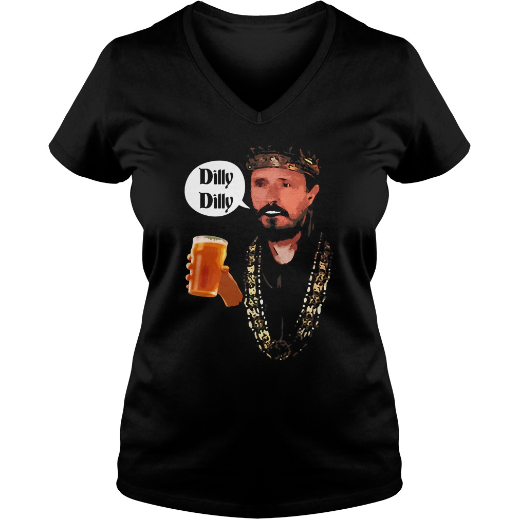 Dilly Dilly King Says Cheers Beer Drinking V Neck T Shirt
