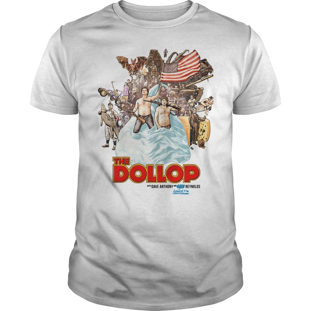Dollop Dave Anthony Gareth Reynolds Shirt