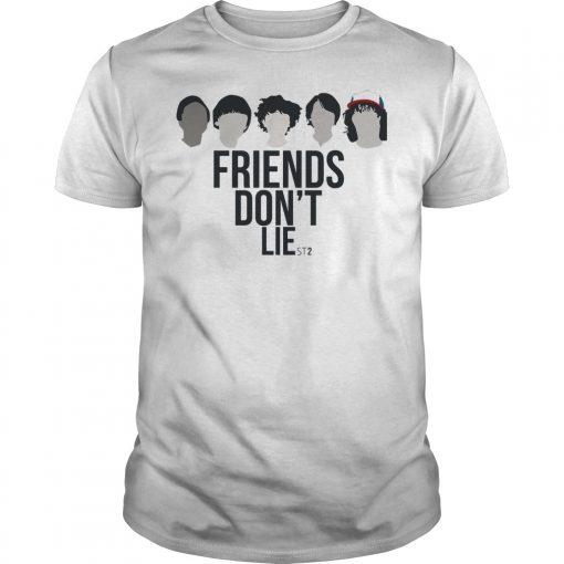 Friends Don't Lie Stranger Things Season 2 Shirt