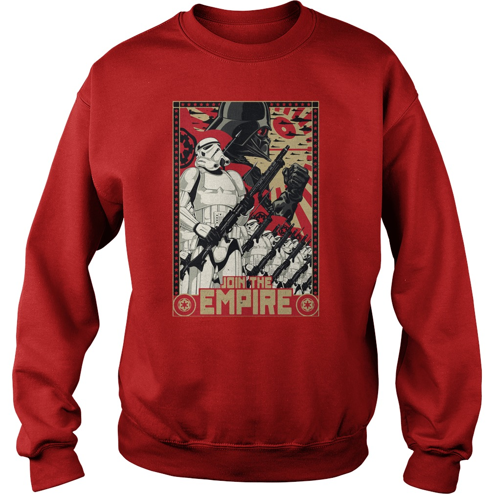 Join The Empire Propaganda Shirt, Hoodie, Sweater And V Neck T Shirt