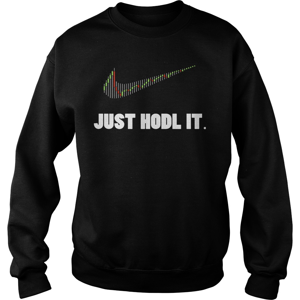 Just Hodl Bitcoin Crypto Currency Sweater