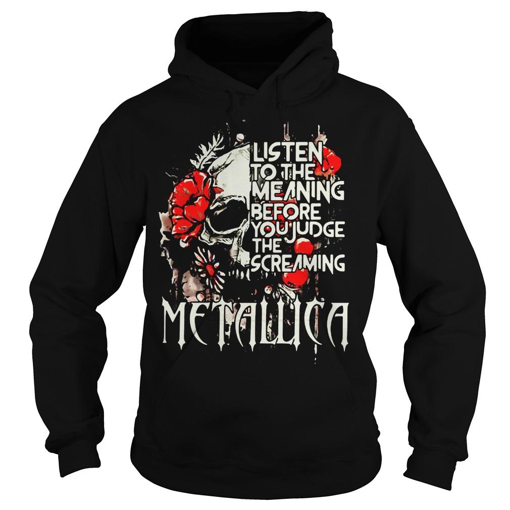 Metallica Listen Meaning Judge Screaming Hoodie