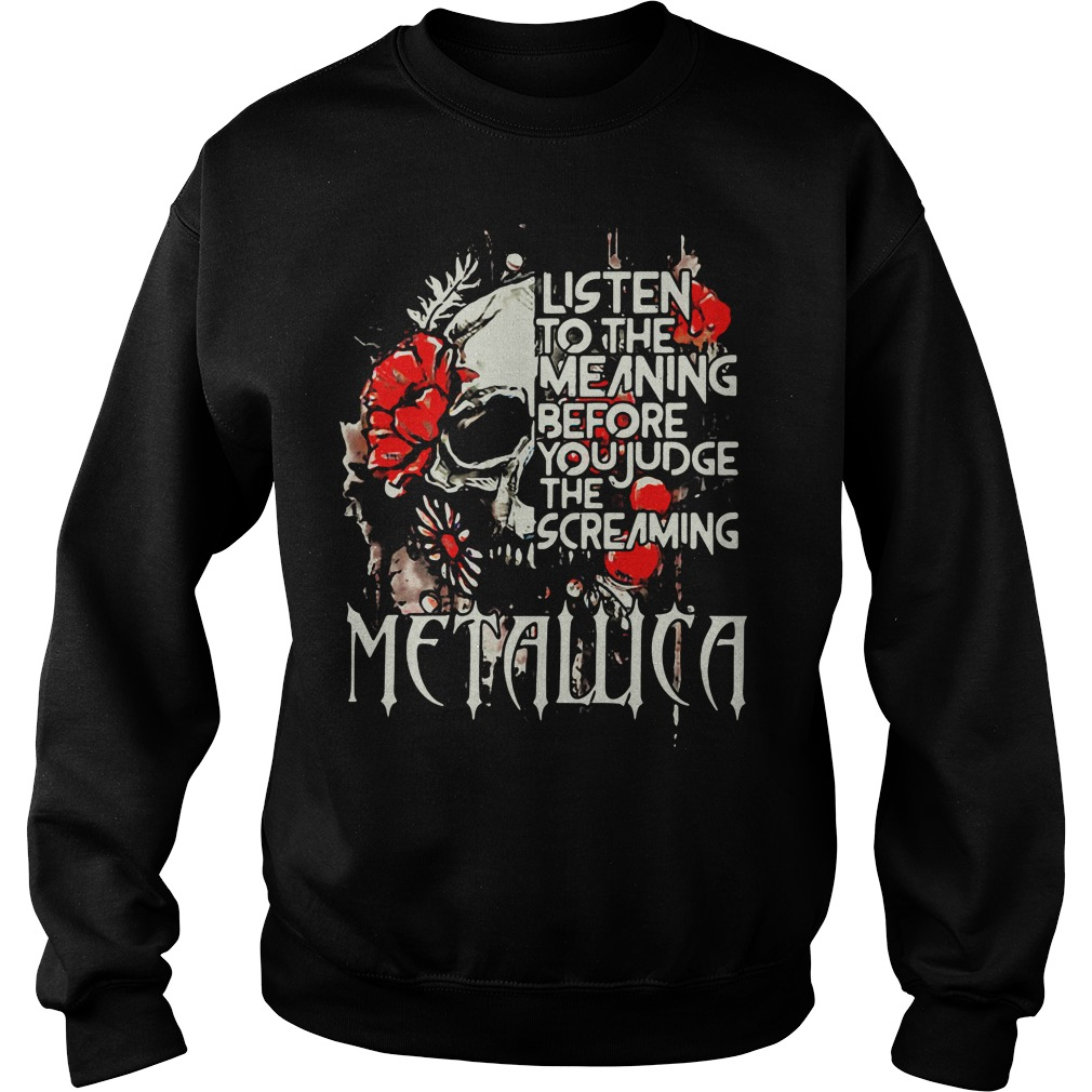 Metallica Listen Meaning Judge Screaming Sweater
