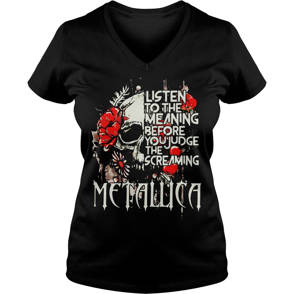 Metallica Listen Meaning Judge Screaming V Neck T Shirt