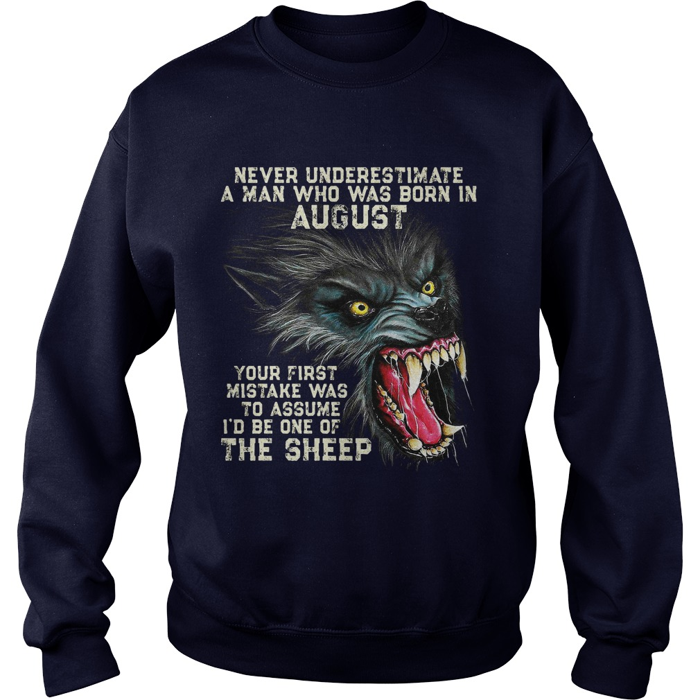 Never Underestimate Man Born August First Mistake Assume Id One Sheep Sweater