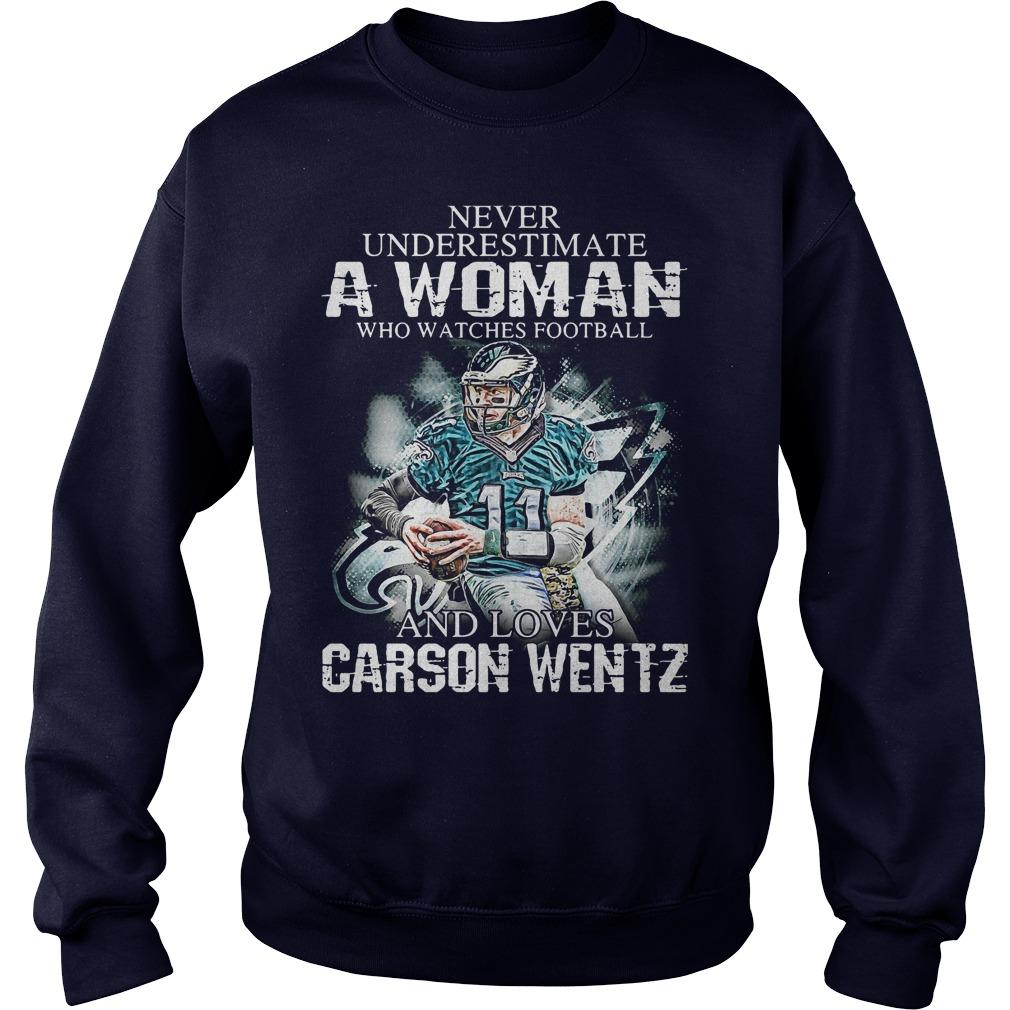 Never Underestimate Woman Watches Football Love Carson Wentz Sweater