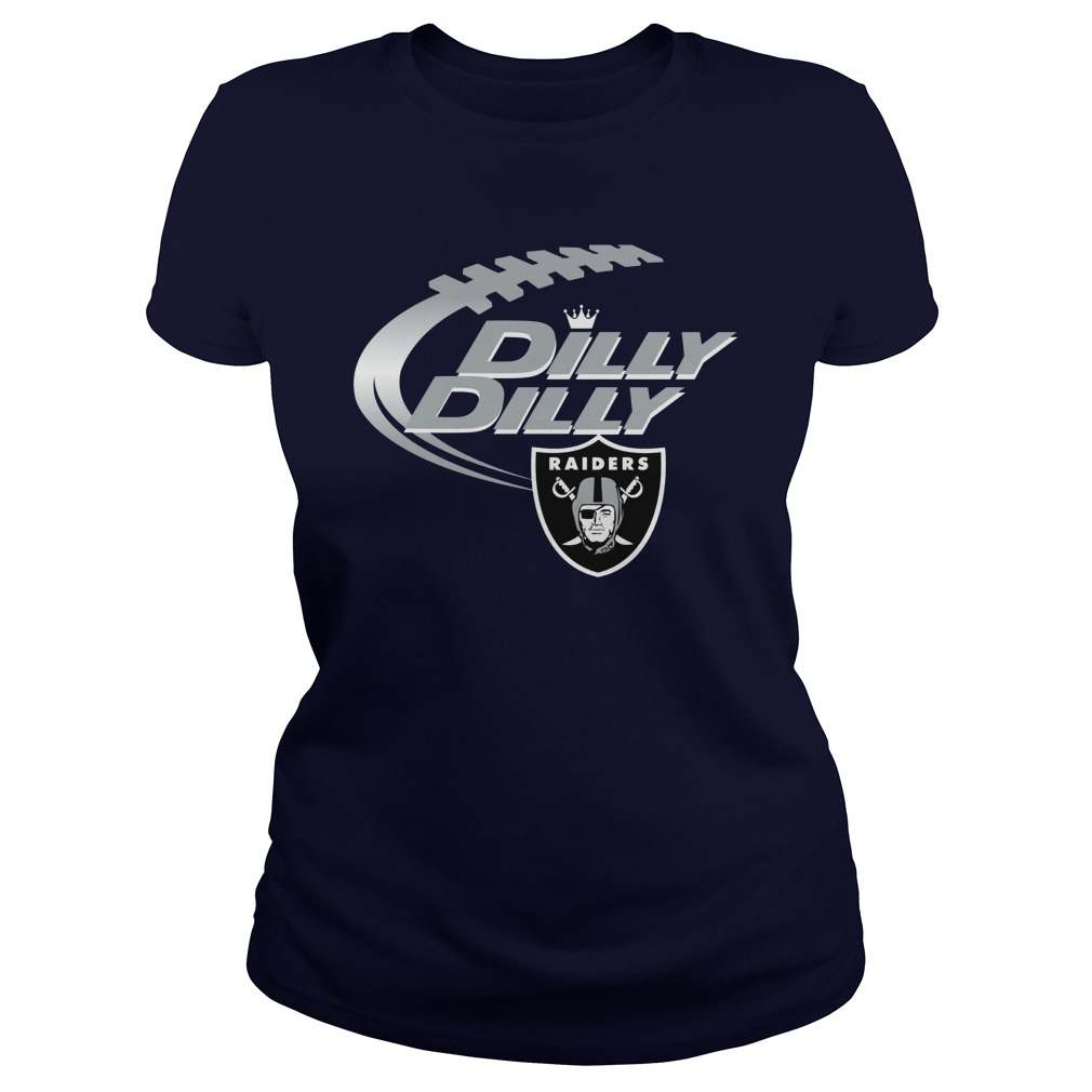 Official Dilly Dilly Oakland Raiders Nfl Football Bud Light Logo Ladies Tee