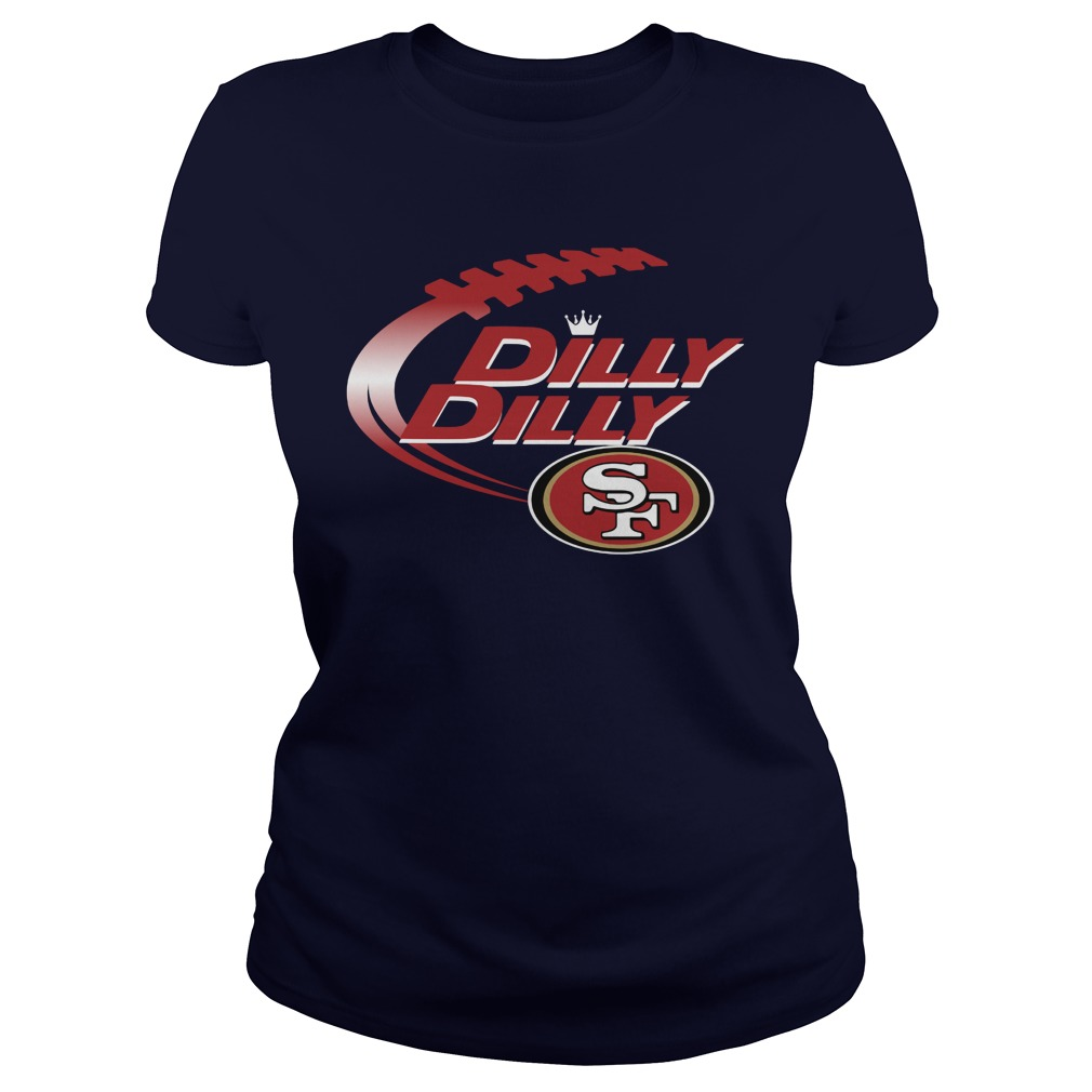 Official Dilly Dilly San Francisco 49ers Nfl Football Bud