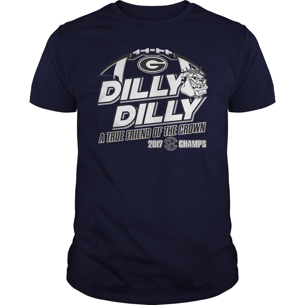 Official Dilly Dilly True Friend Crown 2017 Sec Champs Shirt